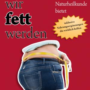 Buch: Abnehmen! Warum wir fette werden - von René Gräber