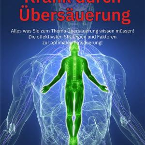 Buch: Entsäuerung - Übersäuerung - von René Gräber